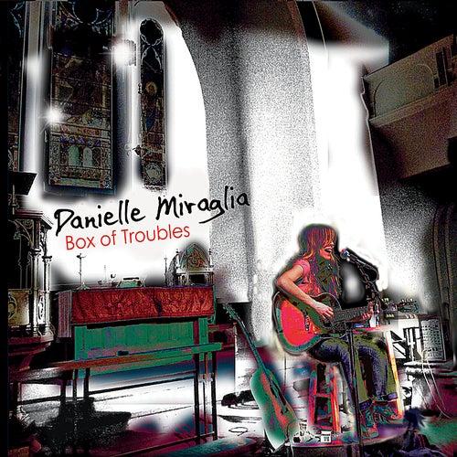 Box of Troubles von Danielle Miraglia