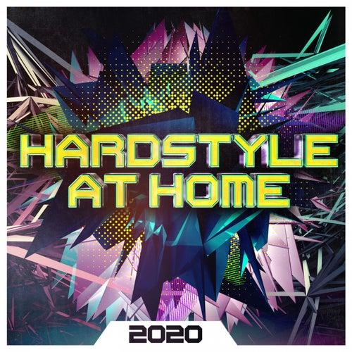 Hardstyle at Home 2020 von Various Artists