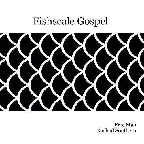 Fishscale Gospel de Freeman