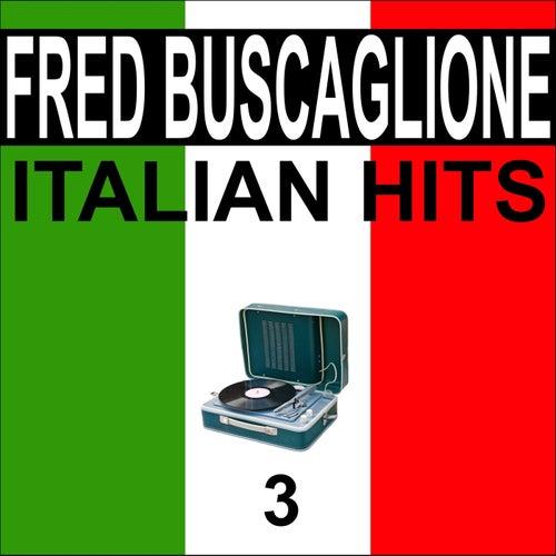 Italian hits, vol. 3 di Fred Buscaglione
