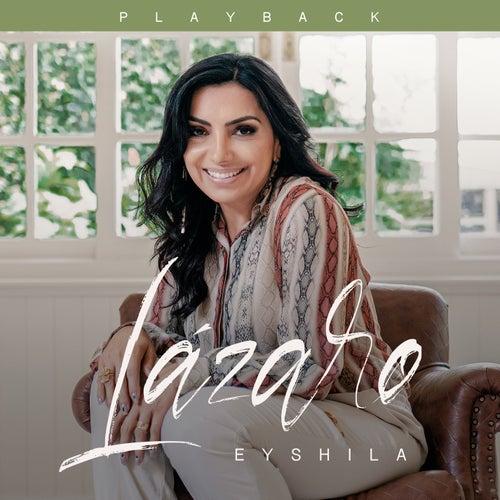 Lázaro (Playback) de Eyshila
