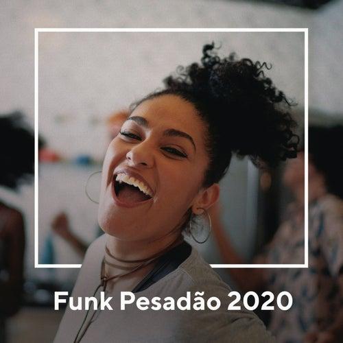 Funk Pesadão 2020 von Various Artists