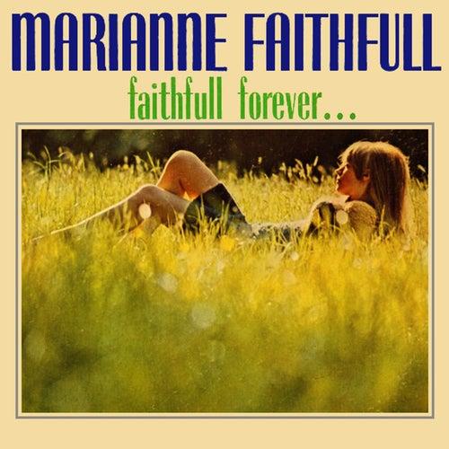 Faithfull Forever... von Marianne Faithfull
