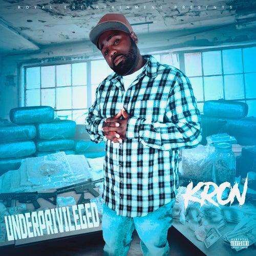 Underprivileged by Kron