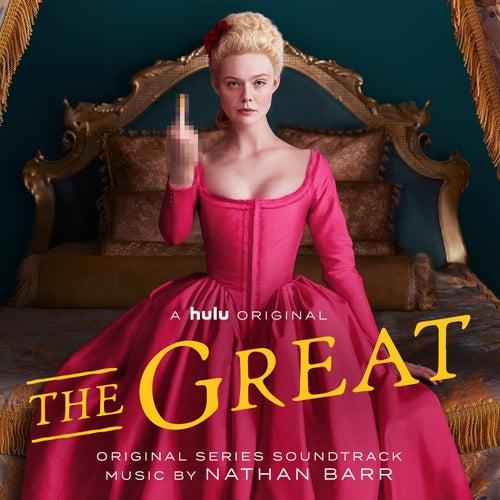 The Great (Original Series Soundtrack) von Nathan Barr