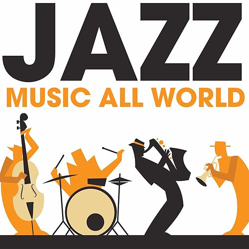 Jazz Music All World de Various Artists