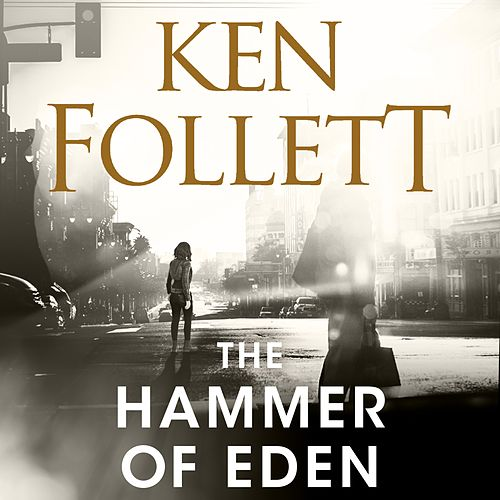 The Hammer of Eden (Unabridged) von Ken Follett