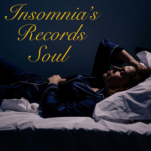 Insomnia's Records Soul by Various Artists