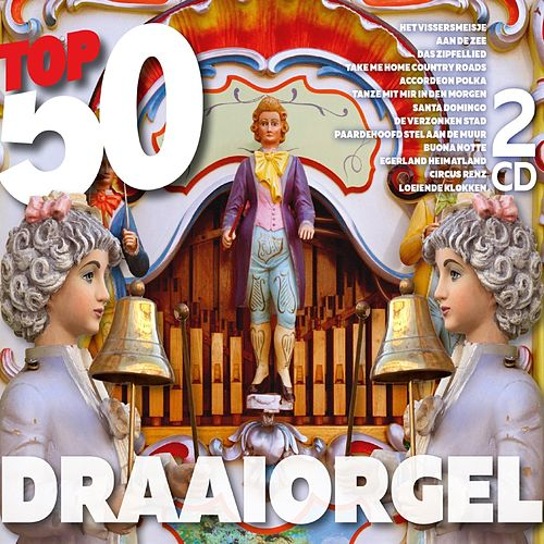 Top 50 Draaiorgel by Instrumental