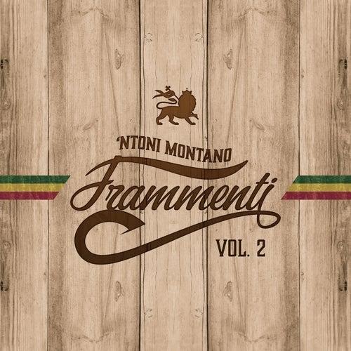 Frammenti, Vol. 2 by 'Ntoni Montano