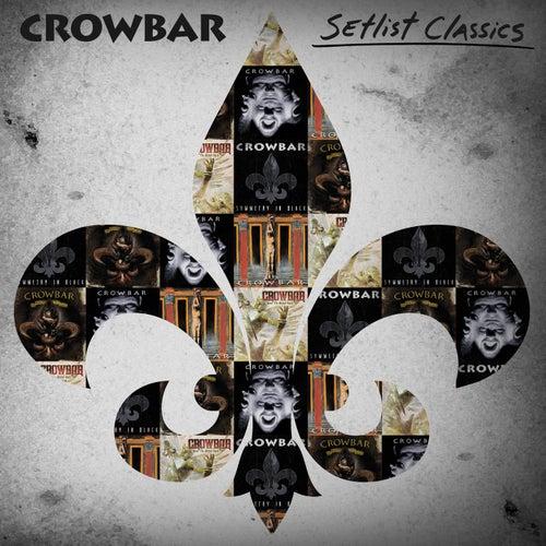 Setlist Classics de Crowbar