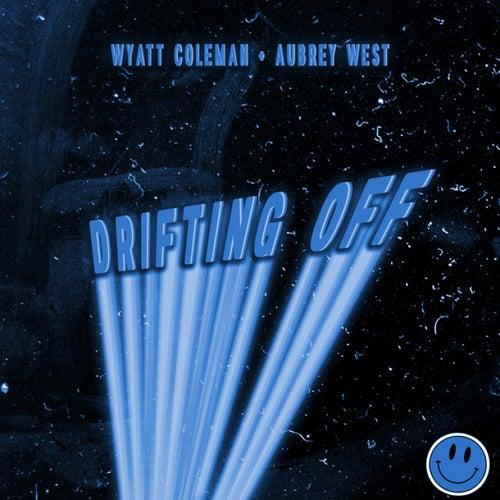 Drifting Off by Wyatt Coleman
