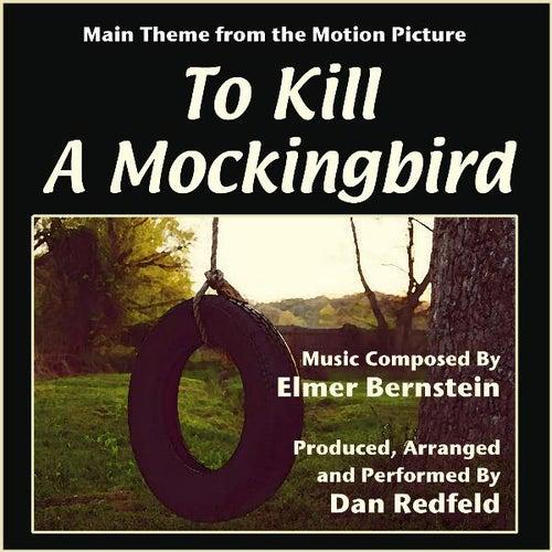 To Kill A Mockingbird - Theme for Solo Piano (feat. Dan Redfeld) - Single von Elmer Bernstein