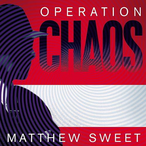 Operation Chaos - The Vietnam Deserters Who Fought the CIA, the Brainwashers, and Themselves (Unabridged) by Matthew Sweet