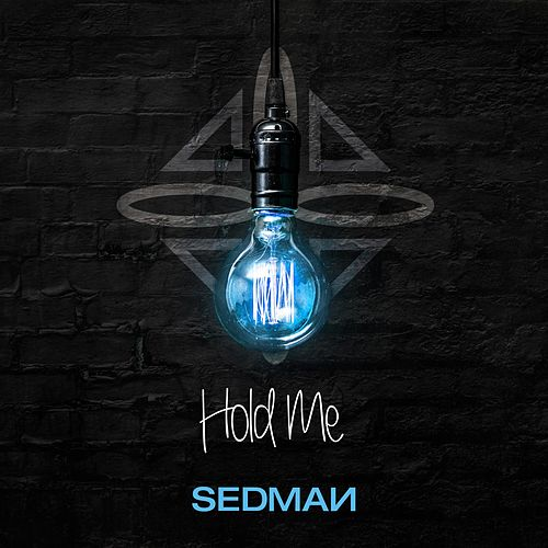 Hold Me by Sedman