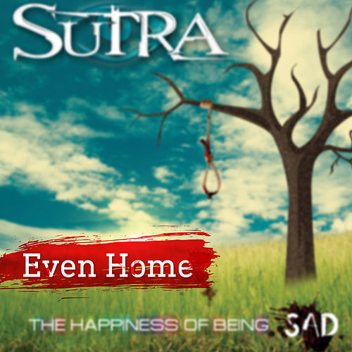 Even Home by Sutra