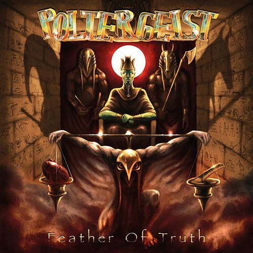 Feather of Truth (Bonus Version) by The Poltergeist