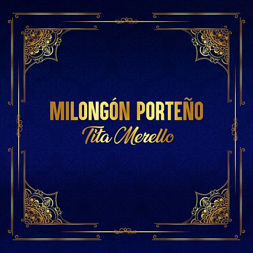Milongón Porteño by Tita Merello