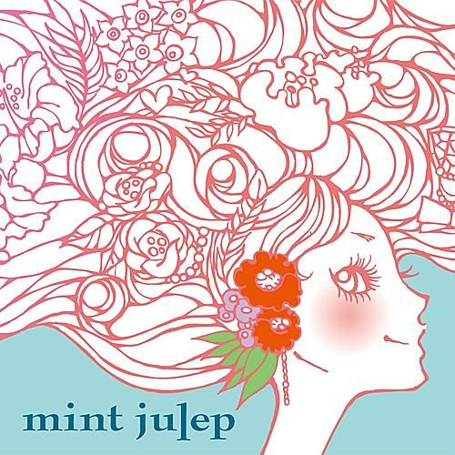 Mint Julep by Mint Julep