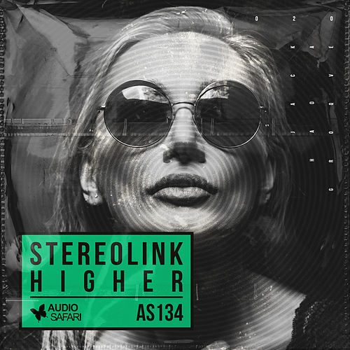Higher by Stereolink