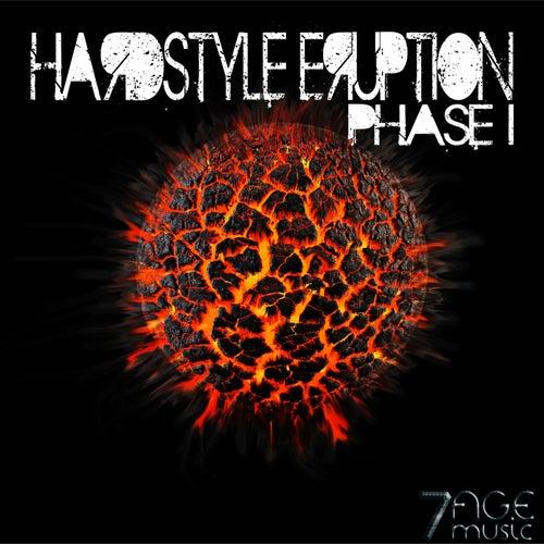 Hardstyle Eruption, Phase 1 de Various Artists