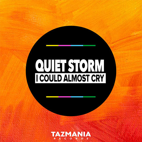 I Could Almost Cry by Quiet Storm
