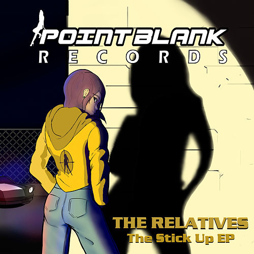 The Stick Up EP de The Relatives