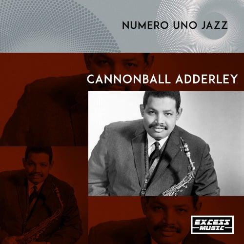 Numero Uno Jazz von Cannonball Adderley