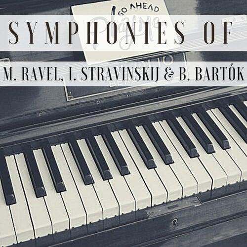 Symphonies of M. Ravel, I. Stravinskij & B. Bartók by Philadelphia Orchestra