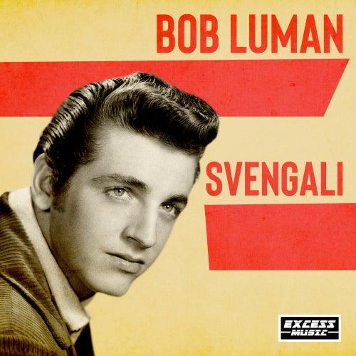 Svengali de Bob Luman