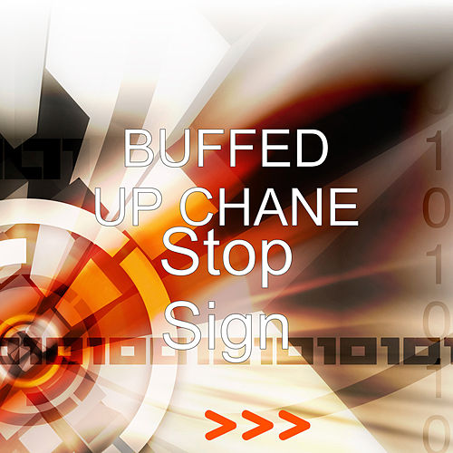 Stop Sign by Buffed Up Chane
