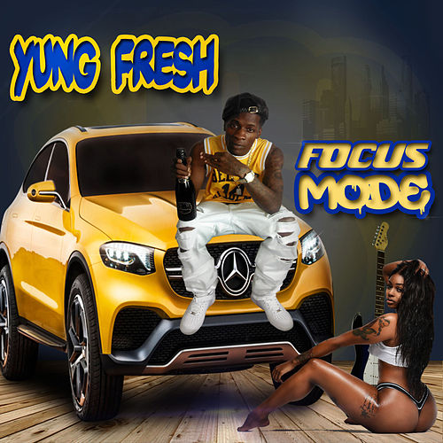 Focus mode von Yung - Fresh