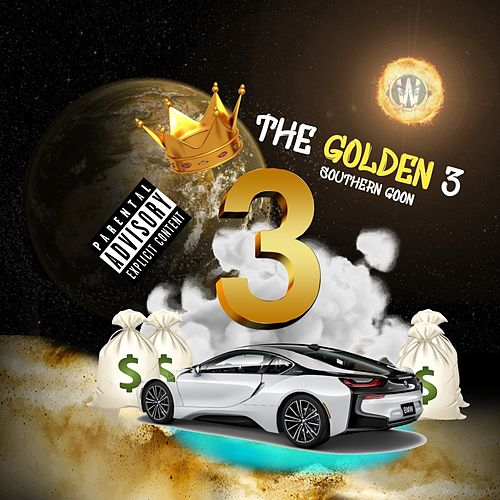 The Golden 3 by Southern Goon