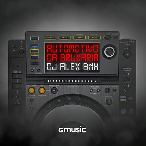 Automotivo da Bruxaria de DJ Alex BNH