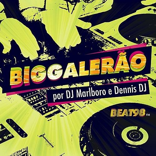 Big Galerão por DJ Marlboro e Dennis Dj de Various Artists