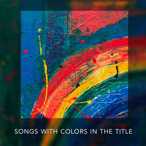 Country  Songs With Color In The Title by Various Artists