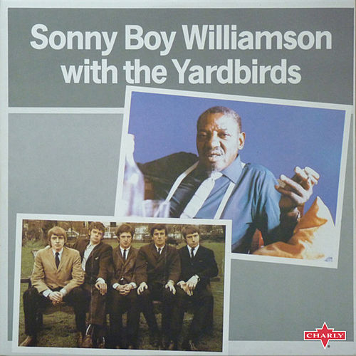 Sonny Boy Williamson with The Yardbirds (Live at The Crawdaddy Club, London, December 1963 - 2015 Remaster) de The Yardbirds