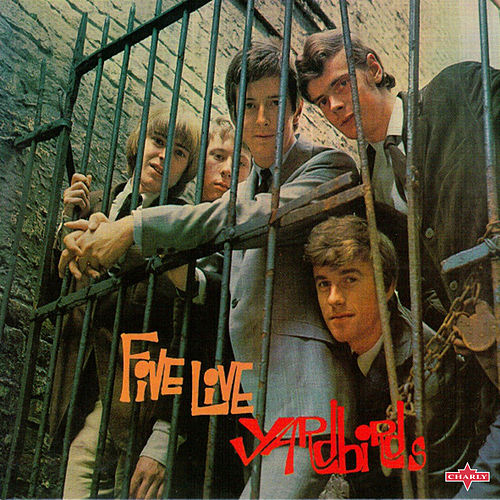 Five Live Yardbirds (Live at the Marquee Club, London 1964 - 2015 Remaster) by The Yardbirds