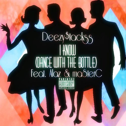Dance With The Bottle by Deezy$tackss