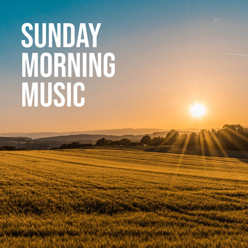 Sunday Morning Music van Various Artists