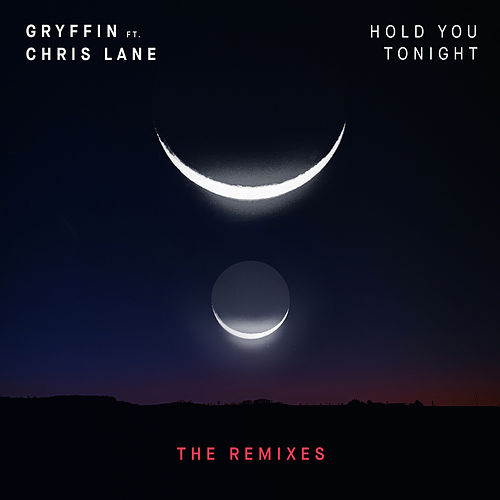 Hold You Tonight (Remixes) de Gryffin