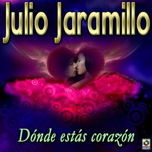 Dónde Estás Corazón de Julio Jaramillo