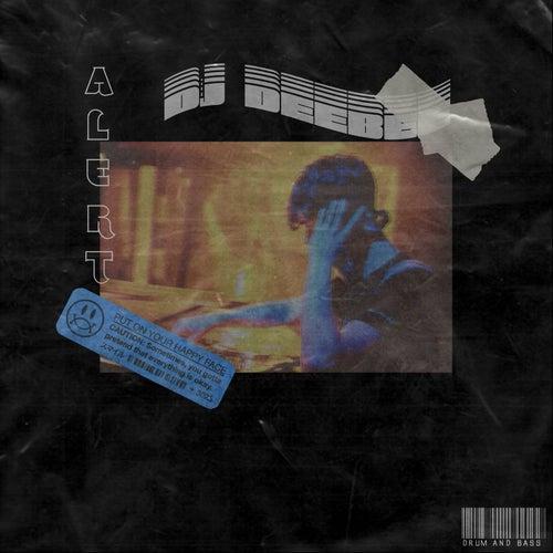 Alert by DJ Dee Bee