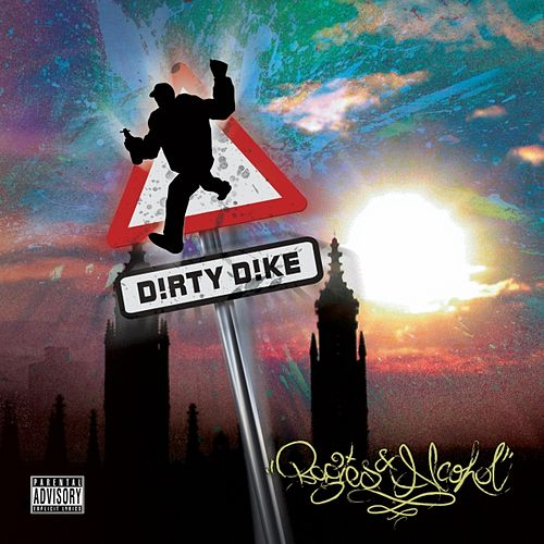 Bogies & Alcohol by Dirty Dike