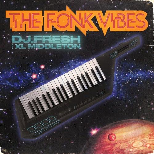 The Fonk Vibes by DJ.Fresh
