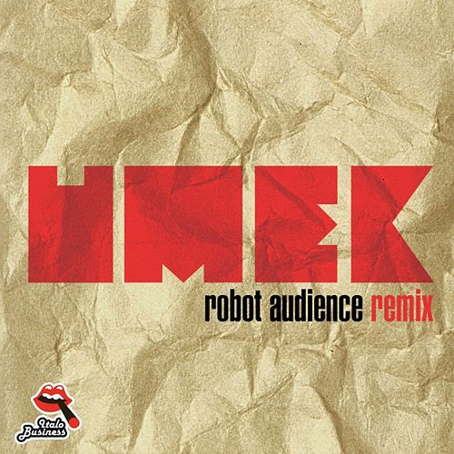 Robot Audience (Remix) von Umek