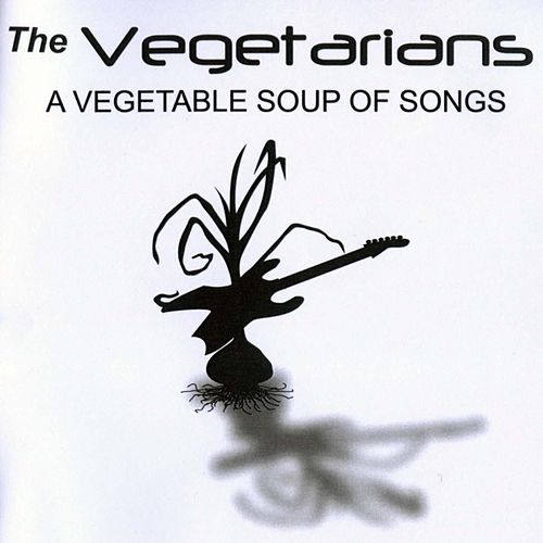 A Vegetable Soup Of Songs von The Vegetarians