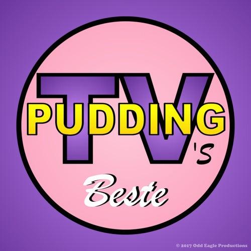 Pudding-TV's Beste de Pudding-TV
