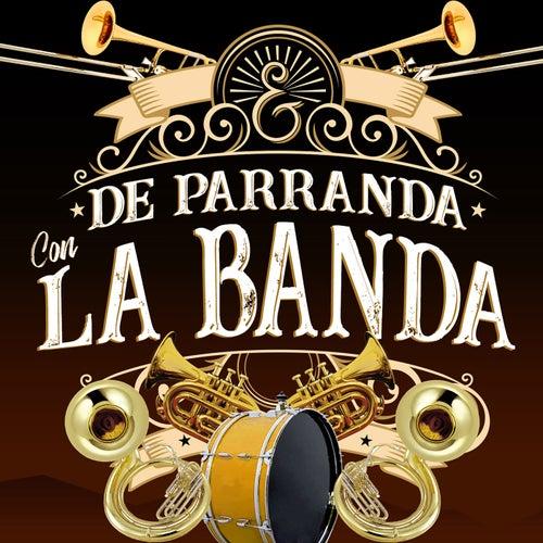 De Parranda Con La Banda de Various Artists