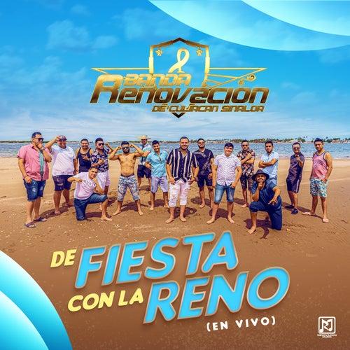 De Fiesta Con La Reno (En Vivo) by Banda Renovacion